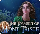 The Torment of Mont Triste game