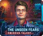 The Unseen Fears: Ominous Talent Collector's Edition game