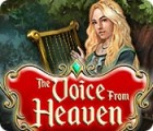 The Voice from Heaven game