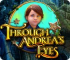 Through Andrea's Eyes game