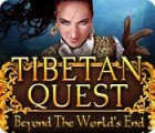 Tibetan Quest: Beyond the World's End game