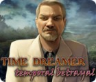 Time Dreamer: Temporal Betrayal game
