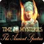 Time Mysteries: The Ancient Spectres game