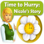 Time to Hurry: Nicole's Story game
