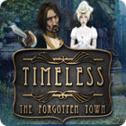 Timeless: The Forgotten Town game