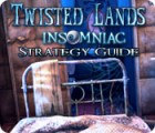 Twisted Lands: Insomniac Strategy Guide game