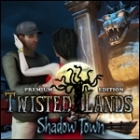 Twisted Lands - Shadow Town Premium Edition game