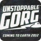 Unstoppable Gorg game