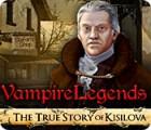Vampire Legends: The True Story of Kisilova game