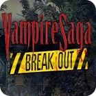 Vampire Saga: Break Out game