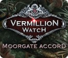 Vermillion Watch: Moorgate Accord game