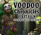 Voodoo Chronicles: The First Sign Strategy Guide game