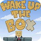 Wake Up The Box game