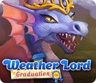 Weather Lord: Graduation game