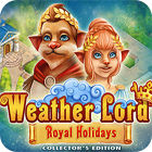 Weather Lord: Royal Holidays. Collector's Edition game