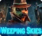 Weeping Skies game