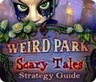 Weird Park: Scary Tales Strategy Guide game