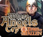 Where Angels Cry: Tears of the Fallen game