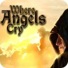 Where Angels Cry game