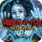 Whisper Of Fear: The Cursed Doll game
