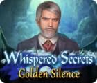 Whispered Secrets: Golden Silence game