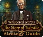 Whispered Secrets: The Story of Tideville Strategy Guide game