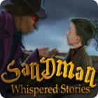 Whispered Stories: Sandman game