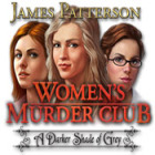 James Patterson Women's Murder Club: A Darker Shade of Grey game