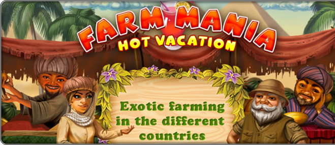 Farm Mania: Hot Vacation exclusive game